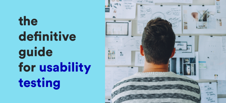 ultimate and definitive guide for usability testing